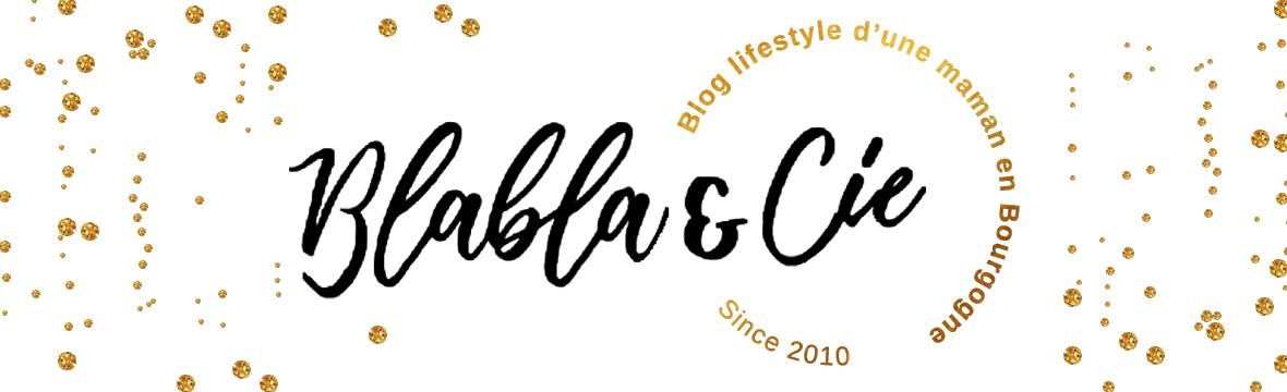 Blablaetcie - Blog lifestyle d'une Maman en Bourgogne